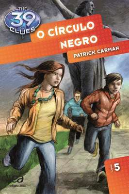 O Círculo Negro – Livro 5 – The 39 Clues