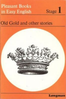 Old Gold and Other Stories – Stage 1
