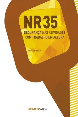 NR 35 – Segurança nas Atividades com Trabalho em Altura