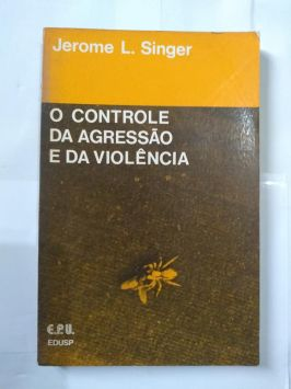 O Controle Da Agressão E Da Violência