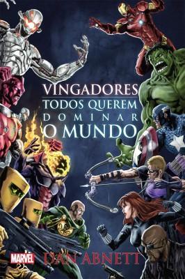 Vingadores – Todos Querem Dominar o Mundo