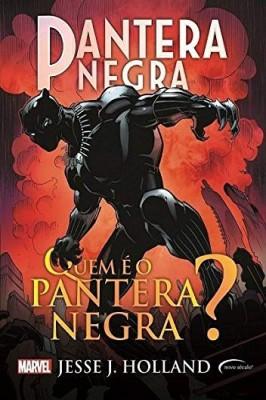 Pantera Negra – Quem é o Pantera Negra?