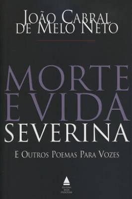 Morte e Vida Severina e Outros Poemas para Vozes