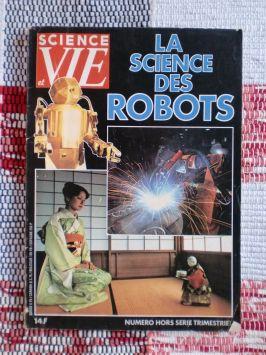 Science et Vie – La Science des Robots – Mars 1982