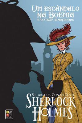 Sherlock Holmes – Um Escândalo na Boêmia e Outras Aventuras