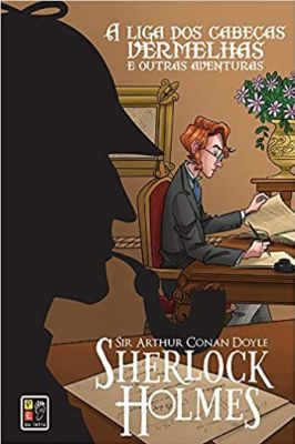 Sherlock Holmes – A Liga dos Cabeças Vermelhas e Outras Aventuras