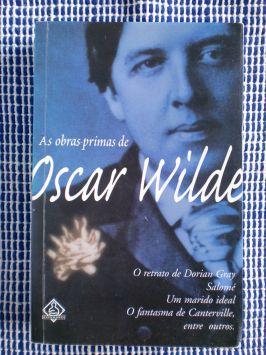 As Obras Primas de Oscar Wilde