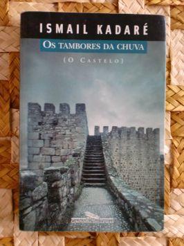 Os Tambores da Chuva – o Castelo