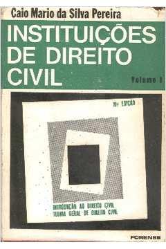 Instituições de Direito Civil – Vol. 1