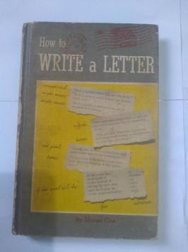 How to Write a Letter – Coping With Correspondence