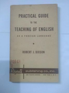 Practical Guide of the Teaching of English as a Foreign Language