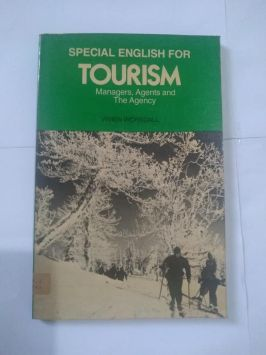 Special English For Tourism Managers, Agents and the Agency