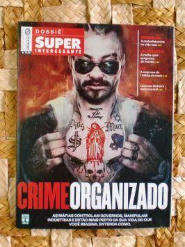 Super Interessante Dossiê – Crime Organizado – Janeiro 2014