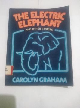 The Electric Elephant and Other Stories – Carolyn Graham